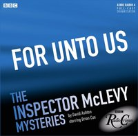 McLevy: For Unto Us (Episode 1, Series 1) - David Ashton - audiobook
