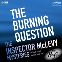McLevy: The Burning Question (Episode 4, Series 1) - David Ashton - audiobook