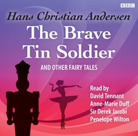 Brave Tin Soldier and Other Fairy Tales, The