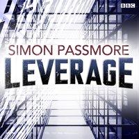 Leverage (BBC Radio 4  The Saturday Play) - Opracowanie zbiorowe - audiobook