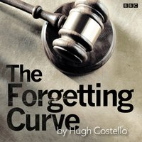 Forgetting Curve, The - Hugh Costello - audiobook