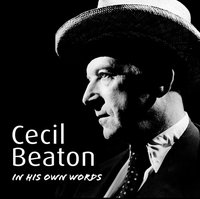 Cecil Beaton In His Own Words - Opracowanie zbiorowe - audiobook
