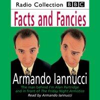 Facts & Fancies - Armando Iannucci - audiobook