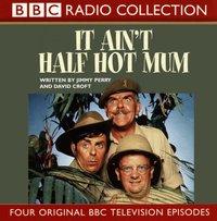 It Ain't Half Hot Mum - Jimmy Perry - audiobook