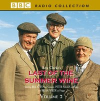 Last of the Summer Wine Volume 2 - Roy Clarke - audiobook