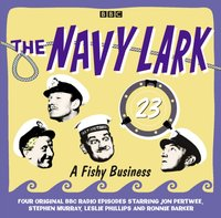Navy Lark, The: Volume 23 - A Fishy Business