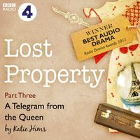 Lost Property: A Telegram from the Queen (BBC Radio 4: Afternoon Play) - Katie Hims - audiobook
