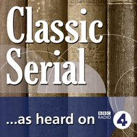 Anna of the Five Towns: Episode 2 (BBC Radio 4: Classic Serial) - Arnold Bennett - audiobook