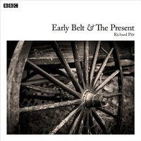 Early Belt And The Present - Bert Coules - audiobook