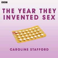 Year They Invented Sex - David Stafford - audiobook