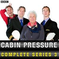 Cabin Pressure: The Complete Series 3 - John Finnemore - audiobook