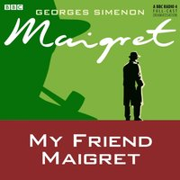 My Friend Maigret