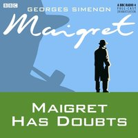 Maigret has Doubts