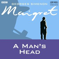 Maigret: A Man's Head