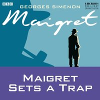 Maigret Sets a Trap - Georges Simenon - audiobook