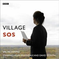 Village SOS (Woman's Hour Drama) - Val McDermid - audiobook
