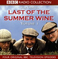 Last of the Summer Wine Volume 1 - Roy Clarke - audiobook
