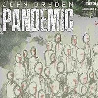 Pandemic - John Dryden - audiobook