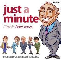 Just A Minute: Peter Jones Classics (Episode 4) - Ian Messiter - audiobook