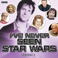 I've Never Seen Star Wars  Series 2, Complete - Marcus Brigstocke - audiobook