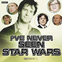 I've Never Seen Star Wars  Series 4, Complete - Marcus Brigstocke - audiobook