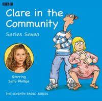 Clare in the Community: Episode 1, Series 7 - Harry Venning - audiobook
