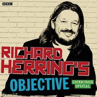 Richard Herring's Objective: Edinburgh Special - Richard Herring - audiobook