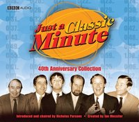 Just A Classic Minute 40th Anniversary Collection - Ian Messiter - audiobook