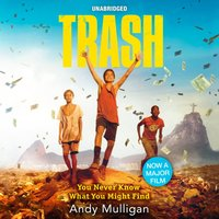 Trash - Andy Mulligan - audiobook