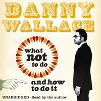 More Awkward Situations for Men - Danny Wallace - audiobook