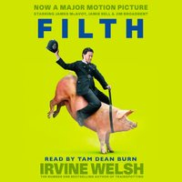 Filth - Irvine Welsh - audiobook