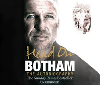 Head On - Ian Botham: The Autobiography - Ian Botham - audiobook