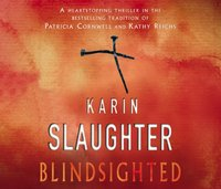 Blindsighted - Karin Slaughter - audiobook