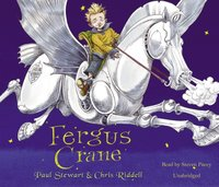 Fergus Crane - Paul Stewart - audiobook