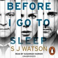 Before I Go To Sleep - S J Watson - audiobook