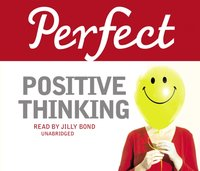 Perfect Positive Thinking - Lynn Williams - audiobook