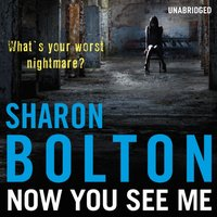 Now You See Me - Sharon Bolton - audiobook