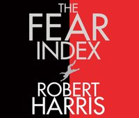 Fear Index - Robert Harris - audiobook