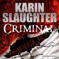 Criminal - Karin Slaughter - audiobook