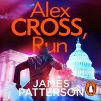 Alex Cross, Run - James Patterson - audiobook