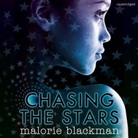Chasing the Stars - Malorie Blackman - audiobook