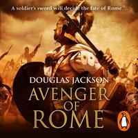 Avenger of Rome - Douglas Jackson - audiobook