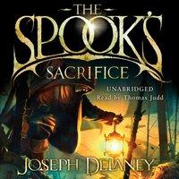 Spook's Sacrifice - Joseph Delaney - audiobook