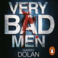 Very Bad Men - Harry Dolan - audiobook