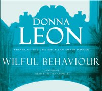 Wilful Behaviour - Donna Leon - audiobook