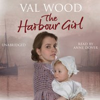 Harbour Girl - Val Wood - audiobook