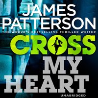Cross My Heart - James Patterson - audiobook