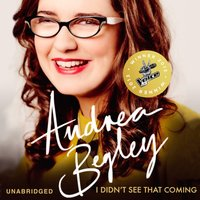 I Didn't See That Coming - Andrea Begley - audiobook