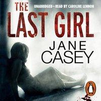 Last Girl - Jane Casey - audiobook