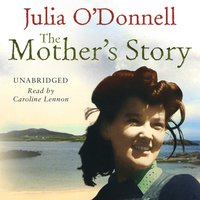 Mother's Story - Julia O'Donnell - audiobook